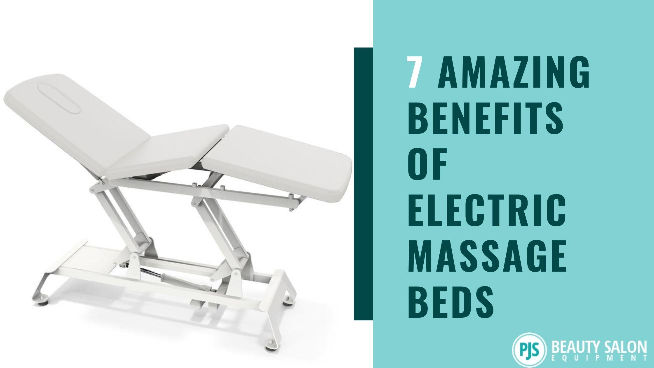 7 Amazing Benefits of Electric Massage Beds