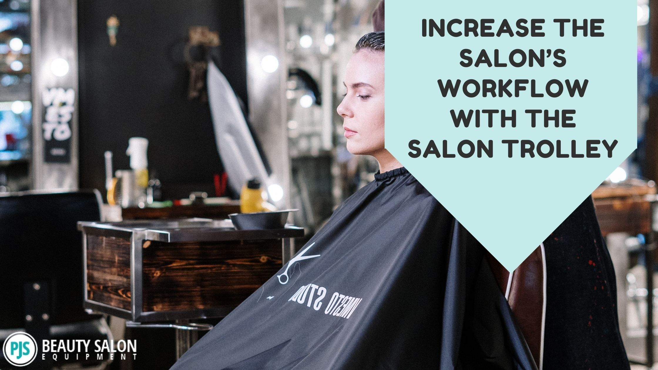 Increase the Salon's Workflow with the Salon Trolley