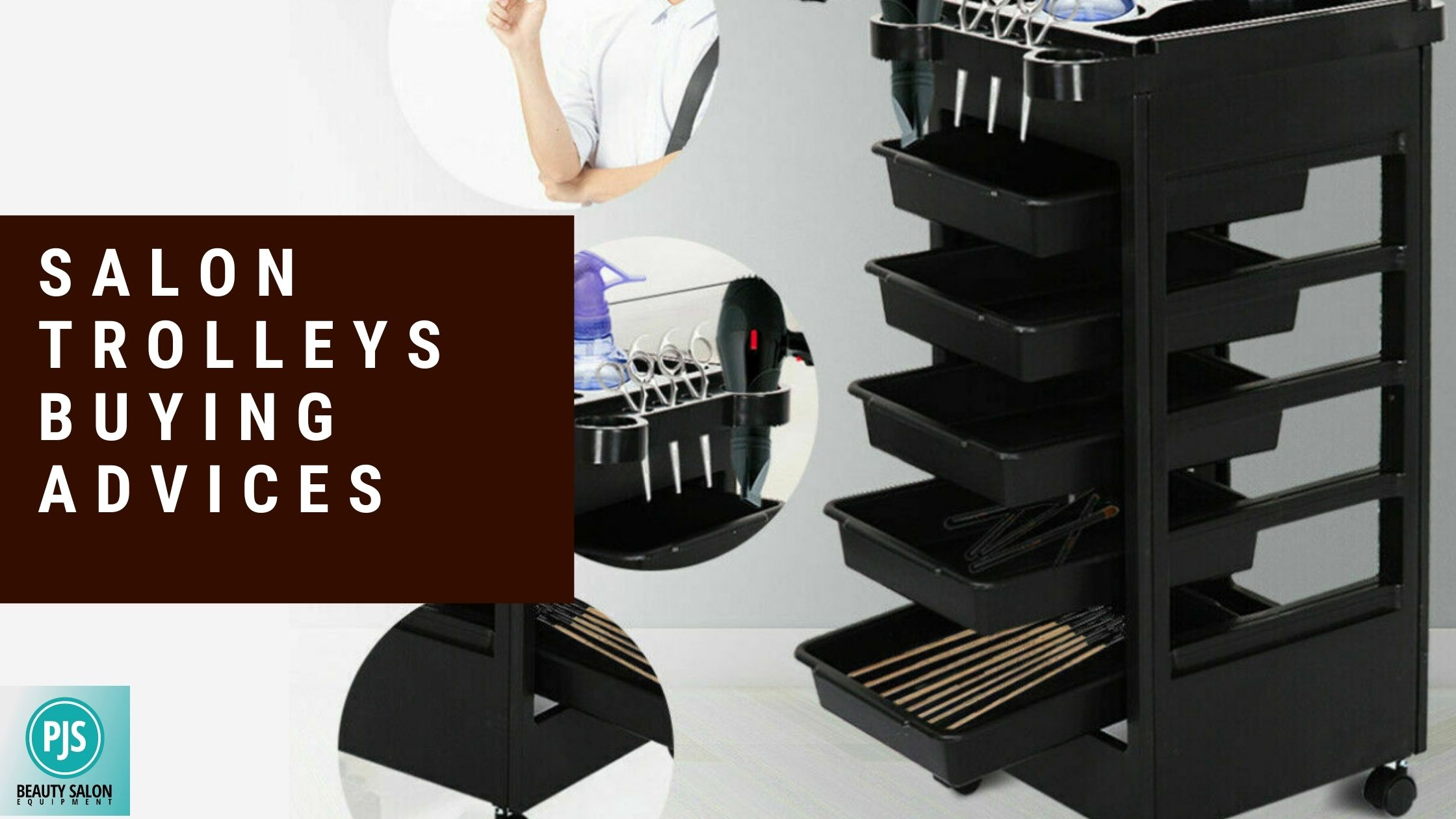 Salon Trolleys Buying Advices
