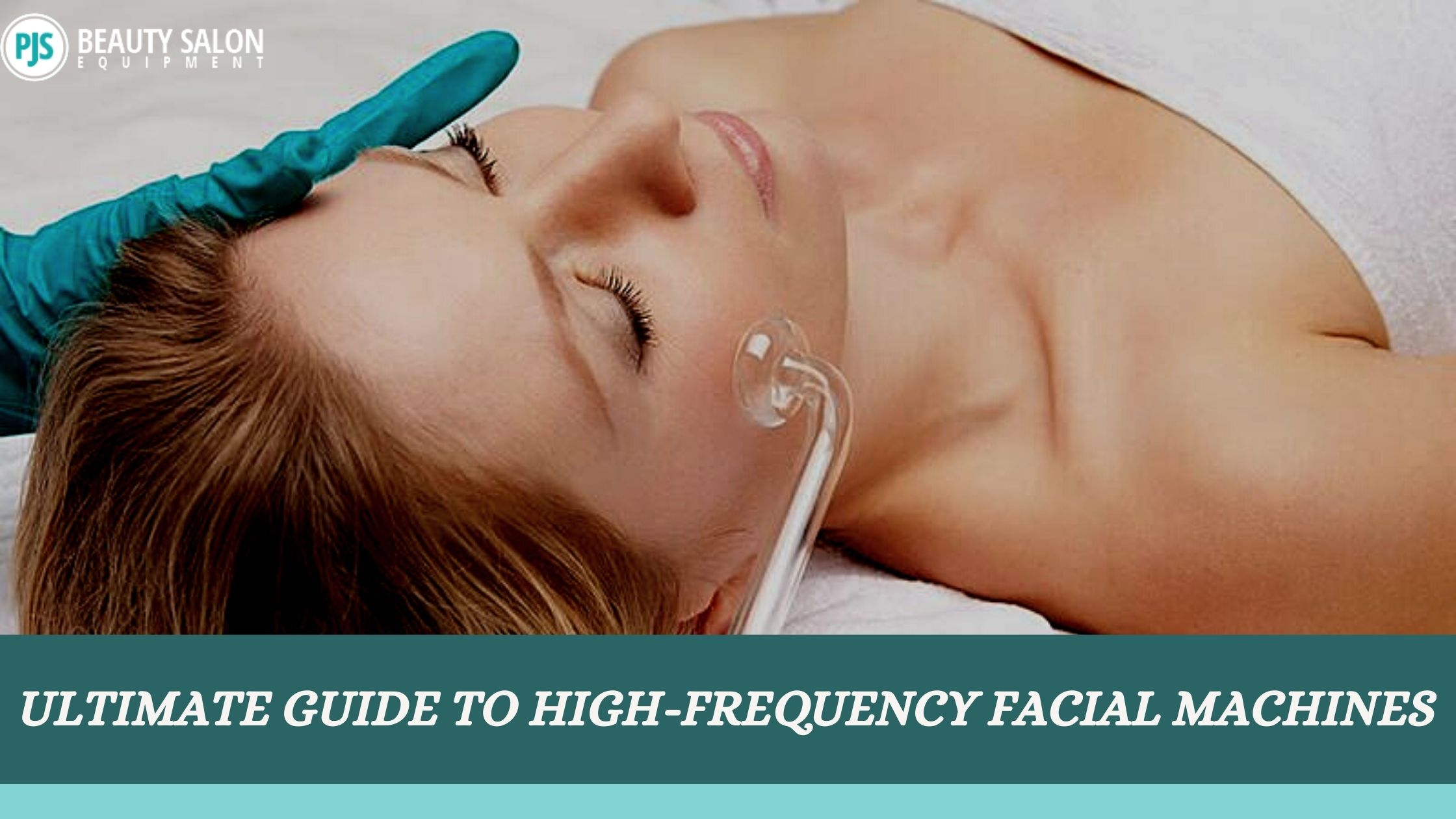 Ultimate Guide To High-Frequency Facial Machines