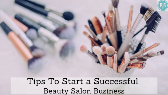 Tips To Start a Successful Beauty Salon Business